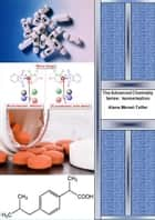 The Advanced Chemistry Series: Isomerisation ebook by Alana Monet-Telfer