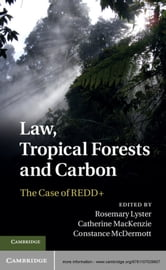 Law, Tropical Forests and Carbon - The Case of REDD+ ebook by