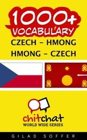 1000+ Vocabulary Czech - Hmong ebook by Gilad Soffer