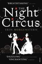 The Night Circus ebook by