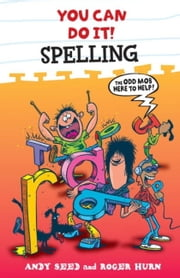 You Can Do It: Spelling ebook by Andy Seed,Roger Hurn