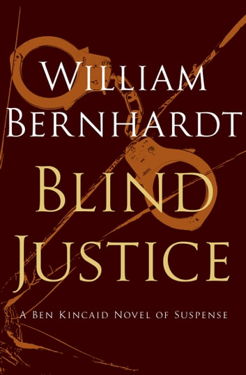 Blind justice ebook by william bernhardt 9781453277133 rakuten blind justice ebook by william bernhardt fandeluxe PDF