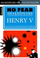 Henry V (No Fear Shakespeare) ebook by SparkNotes