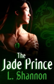 The Jade Prince ebook by L. Shannon