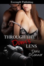 Through the Dom's Lens ebook by Doris O'Connor