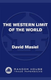 The Western Limit of the World - A Novel ebook by David Masiel