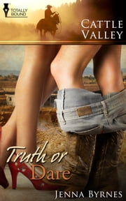 Truth or Dare ebook by Jenna Byrnes