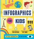 Infographics for Kids ebook by Susan Martineau, Vicky Barker