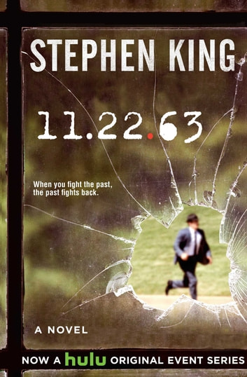 11/22/63 - A Novel ebook by Stephen King