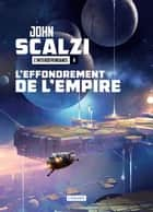 L'Effondrement de l'Empire - L'Interdépendance, T1 ebook by Mikael Cabon, John Scalzi