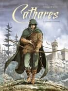 Cathares - Tome 02 - Chasse à l'homme eBook by Bruno Falba, Fabio Bono