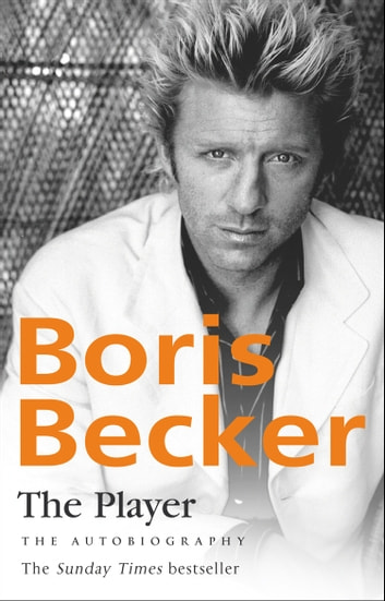 The Player ebook by Boris Becker