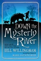 Down the Mysterly River eBook by Bill Willingham, Mark Buckingham
