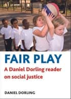 Fair play ebook by Daniel Dorling