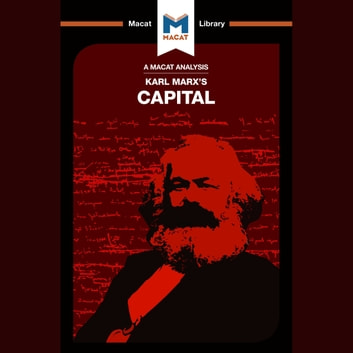 The Macat Analysis of Karl Marx's Capital in the Twenty-First Century audiobook by Nick Broten