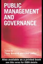 Public Management and Governance ebook by Tony Bovaird, Elke Löffler, Elke Löffler,...