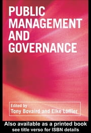 Public Management and Governance ebook by Tony Bovaird,Elke Löffler,Elke Löffler,Tony Bovaird,Elke Loeffler