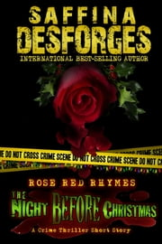 The Night Before Christmas (Rose Red Rhymes #2) ebook by Saffina Desforges
