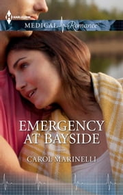 Emergency At Bayside ebook by Carol Marinelli