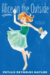 Alice on the Outside ebook by Phyllis Reynolds Naylor