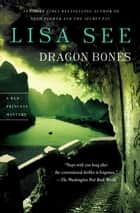 Dragon Bones ebook by Lisa See