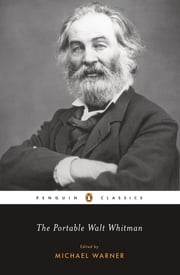The Portable Walt Whitman ebook by Walt Whitman, Michael Warner