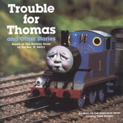 Trouble for Thomas and Other Stories (Thomas & Friends) ebook by Random House,W. Awdry