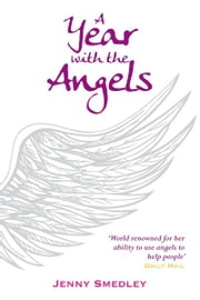 A Year with the Angels ebook by Jenny Smedley