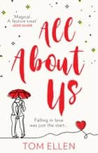 All About Us ebook by Tom Ellen