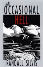 An Occasional Hell ebook by Randall Silvis
