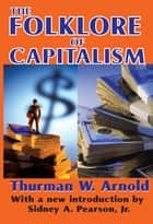 The Folklore of Capitalism ebook by Reeve Robert Brenner