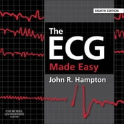 The ECG Made Easy ebook by John R. Hampton
