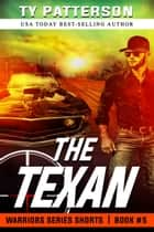 The Texan ebook by Ty Patterson