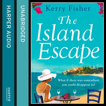The Island Escape audiobook by Kerry Fisher