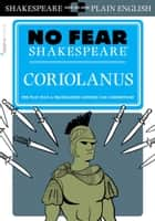 Coriolanus (No Fear Shakespeare) 電子書 by SparkNotes