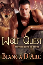 Wolf Quest ebook by Bianca D'Arc