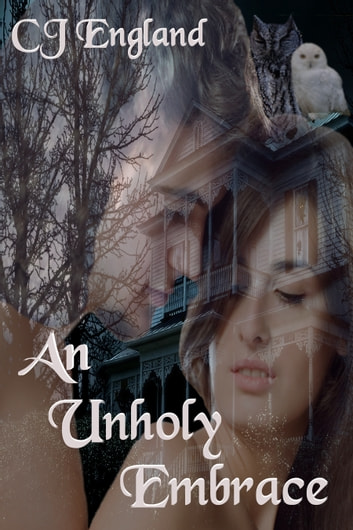 An Unholy Embrace ebook by CJ England