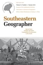Carolina del Norte: Geographies of Latinization in the South - A Special Issue of Southeastern Geographer, Summer 2011 ebook by Robert Brinkmann, Graham A. Tobin