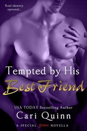 Tempted By His Best Friend ebook by Cari Quinn