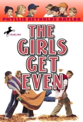 The Girls Get Even ebook by Phyllis Reynolds Naylor