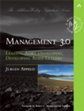 Management 3.0 - Leading Agile Developers, Developing Agile Leaders ebook by Jurgen Appelo