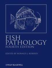 Fish Pathology ebook by Ronald J. Roberts