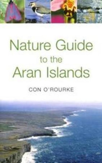 Nature Guide to the Aran Islands ebook by Con O' Rourke