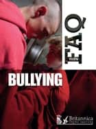 Bullying ebook by Anne Rooney, Britannica Digital Learning