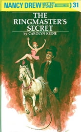 Nancy Drew 31: The Ringmaster's Secret ebook by Carolyn Keene