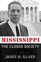Mississippi ebook by James W. Silver
