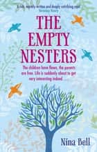 The Empty Nesters ebook by Nina Bell