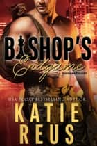 Bishop's Endgame ebook by Katie Reus