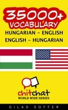 35000+ Vocabulary Hungarian - English ebook by Gilad Soffer