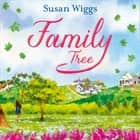 Family Tree audiobook by Susan Wiggs